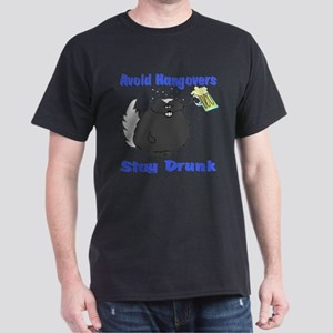 Funny Stay Drunk Dark T-Shirt