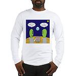 Alien Travel Advisory Long Sleeve T-Shirt