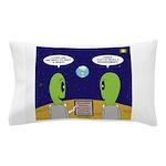 Alien Travel Advisory Pillow Case