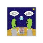 Alien Travel Advisory Square Sticker 3