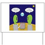 Alien Travel Advisory Yard Sign