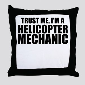 Trust Me, I'm A Helicopter Mechanic Throw Pill