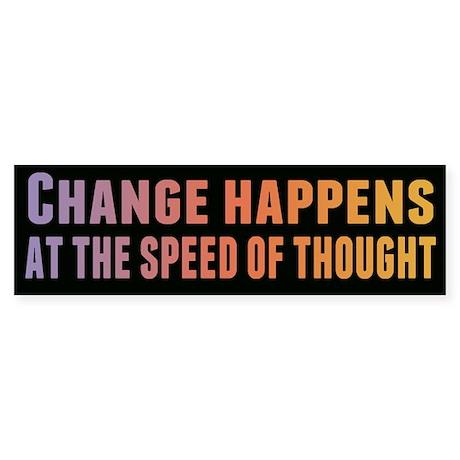 Change Happens Sticker (Bumper)