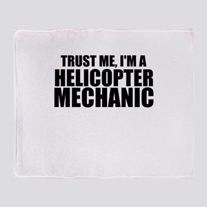 Trust Me, I'm A Helicopter Mechanic Throw Blan