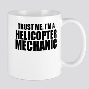 Trust Me, I'm A Helicopter Mechanic Mugs