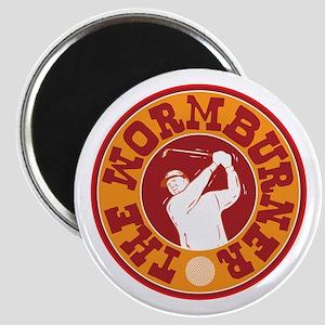 The Wormburner Magnet