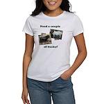 Need A Couple of Bucks Women's T-Shirt