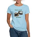 Need A Couple of Bucks Women's Light T-Shirt