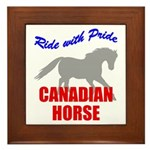 Ride With Pride Canadian Horse Framed Tile
