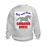 Ride With Pride Canadian Horse Kids Sweatshirt