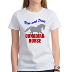 Ride With Pride Canadian Horse Women's T-Shirt