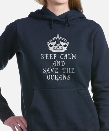 Keep Calm and Save The Ocean Sweatshirt