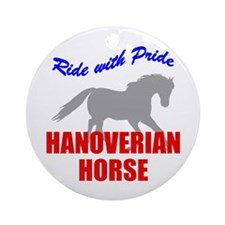 Ride With Pride Hanoverian Horse Ornament (Round)