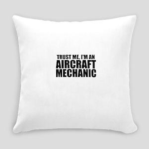 Trust Me, I'm An Aircraft Mechanic Everyday Pi