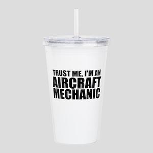 Trust Me, I'm An Aircraft Mechanic Acrylic Dou