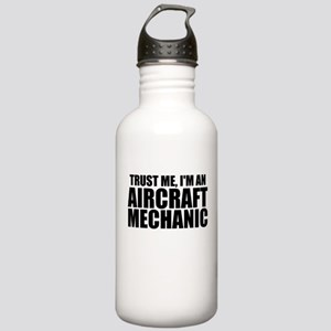 Trust Me, I'm An Aircraft Mechanic Water Bottl