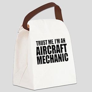 Trust Me, I'm An Aircraft Mechanic Canvas Lunc