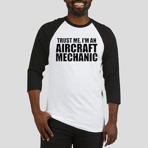 Trust Me, I'm An Aircraft Mechanic Baseball Je
