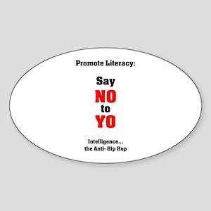 Say No to Yo Oval Sticker