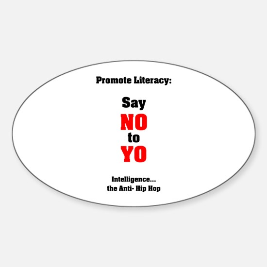 Say No to Yo Oval Decal