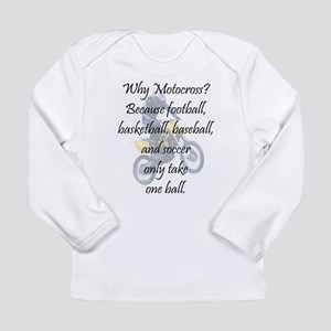 Why Motocross? Long Sleeve Infant T-Shirt