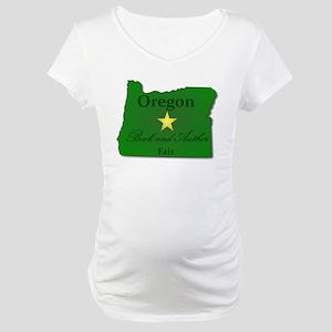 2011 Oregon Book Fair Maternity T-Shirt