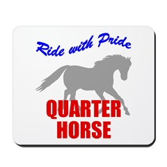 Ride With Pride Quarter Horse Mousepad