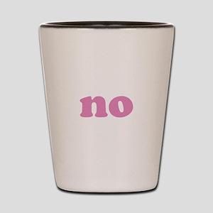 No Shot Glass