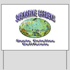Submarine Gardens Yard Sign