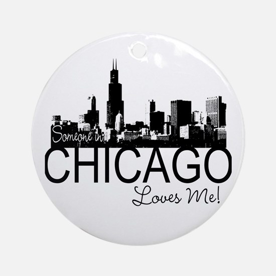 Someone in Chicago Loves Me S Ornament (Round)