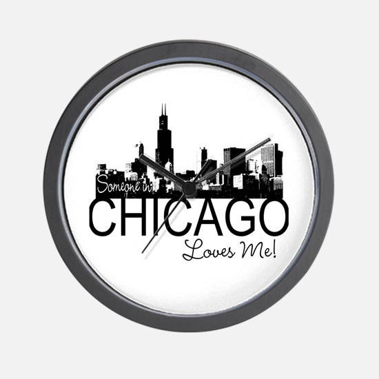 Someone in Chicago Loves Me S Wall Clock