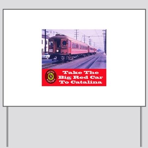 Pacific Electric To Catalina Yard Sign