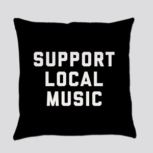 Support Local Music Everyday Pillow