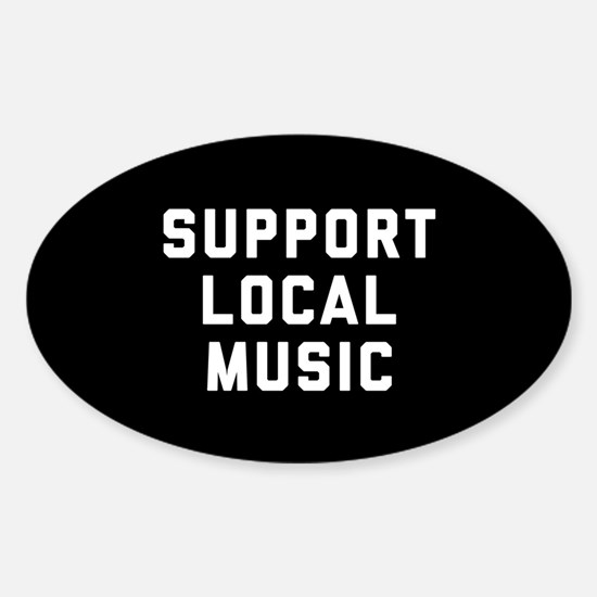Support Local Music Sticker (Oval)