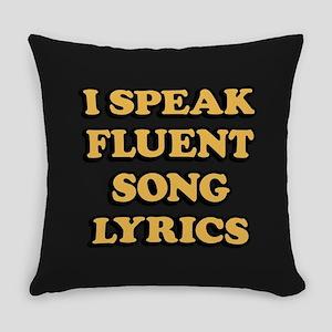 I Speak Fluent Song Lyrics Everyday Pillow