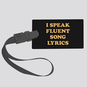 I Speak Fluent Song Lyrics Large Luggage Tag