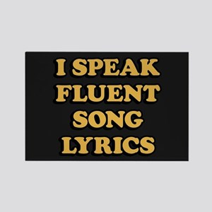 I Speak Fluent Song Lyrics Rectangle Magnet