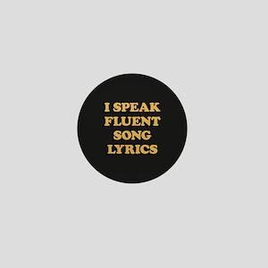 I Speak Fluent Song Lyrics Mini Button