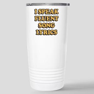 I Speak Fluent So 16 oz Stainless Steel Travel Mug