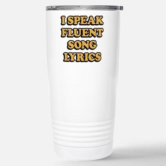 I Speak Fluent So Travel Mug