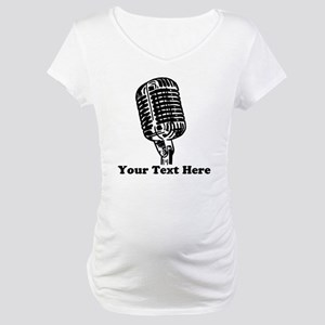 Microphone Personalized Maternity T-Shirt