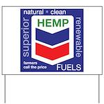 Hemp Fuels Yard Sign