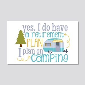 Yes, I Do Have A Retirement Plan 20x12 Wall Decal