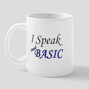 """""""I Speak Visual Basic"""" Mug"""