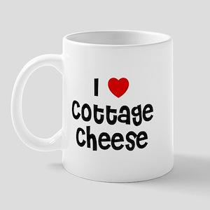 I * Cottage Cheese Mug