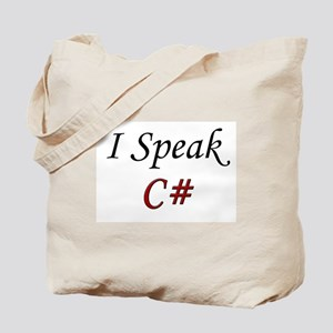 """I Speak C#"" Tote Bag"
