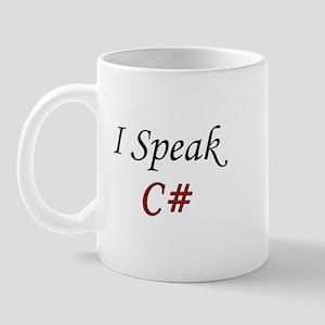 """I Speak C#"" Mug"