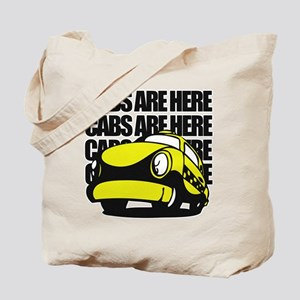 Cabs Are Here Tote Bag