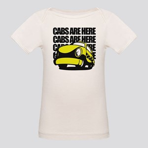 Cabs Are Here Organic Baby T-Shirt