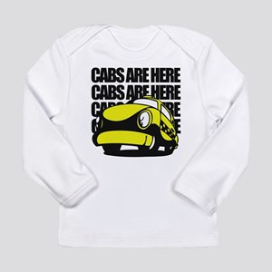 Cabs Are Here Long Sleeve Infant T-Shirt